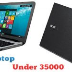3 Best Laptop Under 35000 in India 2017
