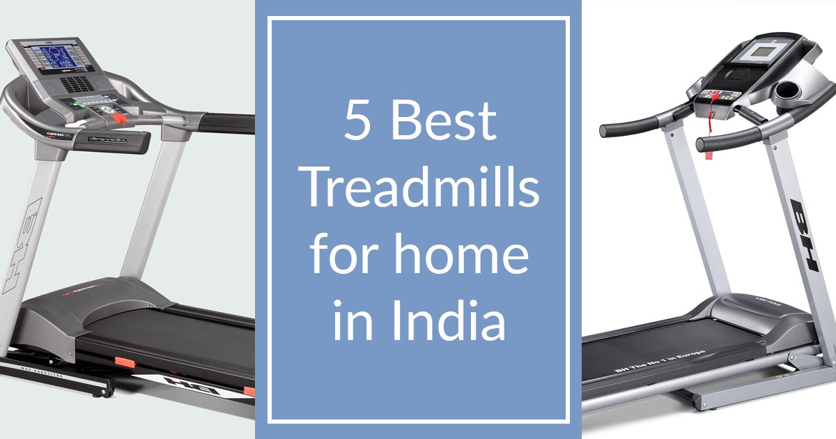 a86f0343e9 5 Best Treadmills For Home Use In India